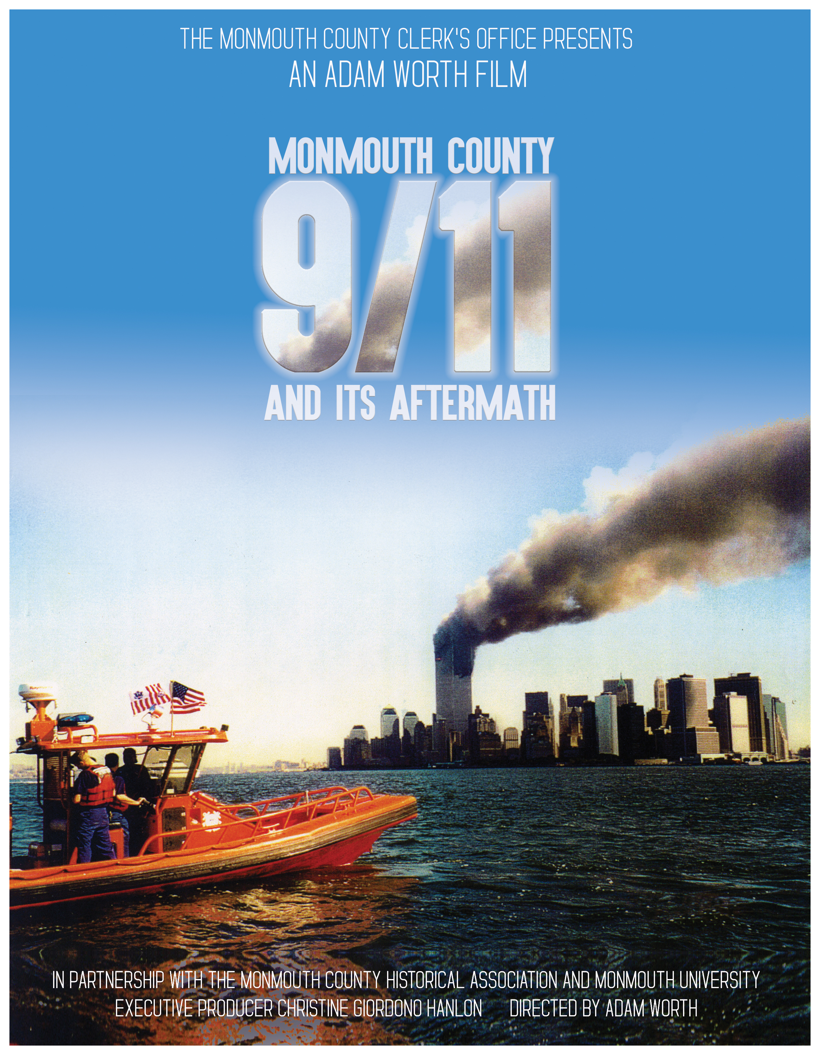 """featured image for: <center>CLERK HANLON ANNOUNCES PREMIERE OF """"MONMOUTH COUNTY, 9/11, AND ITS AFTERMATH"""" FILM TO COMMEMORATE THE 20TH ANNIVERSARY OF 9/11/01 <br><br>Feature film to accompany the County Historical Association's Exhibit</center>"""